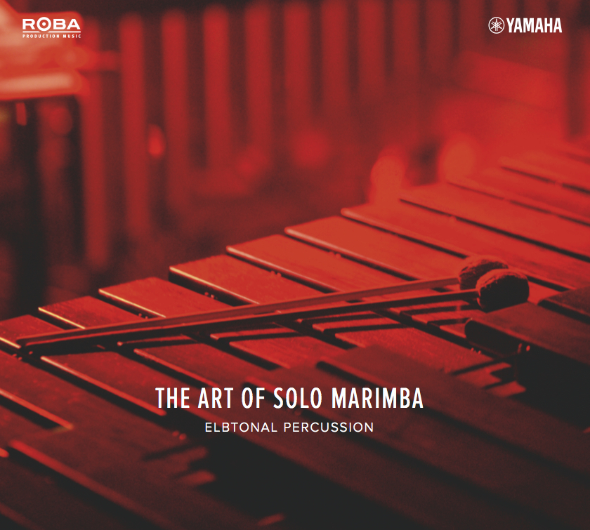 "Elbtonal Percussion | ""The Art Of Solo Marimba"" 