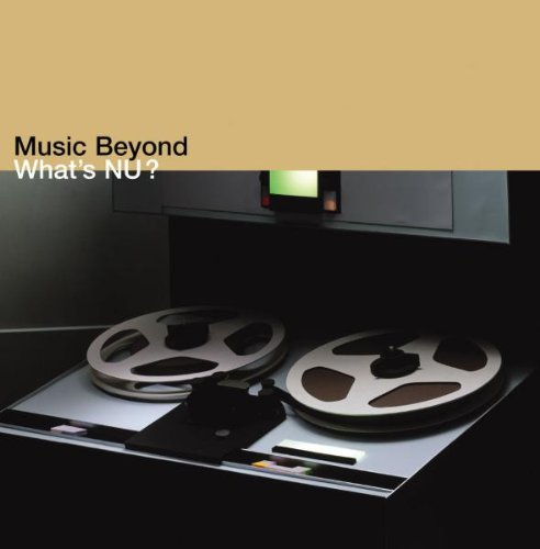 Music Beyond – What's Nu? | Sampler | 2003 | CD & Digital Download | ACT Music&Vision