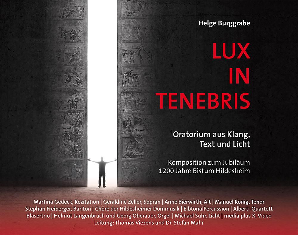 Helge Burggrabe | Lux In Tenebris | CD/DVD | 2015